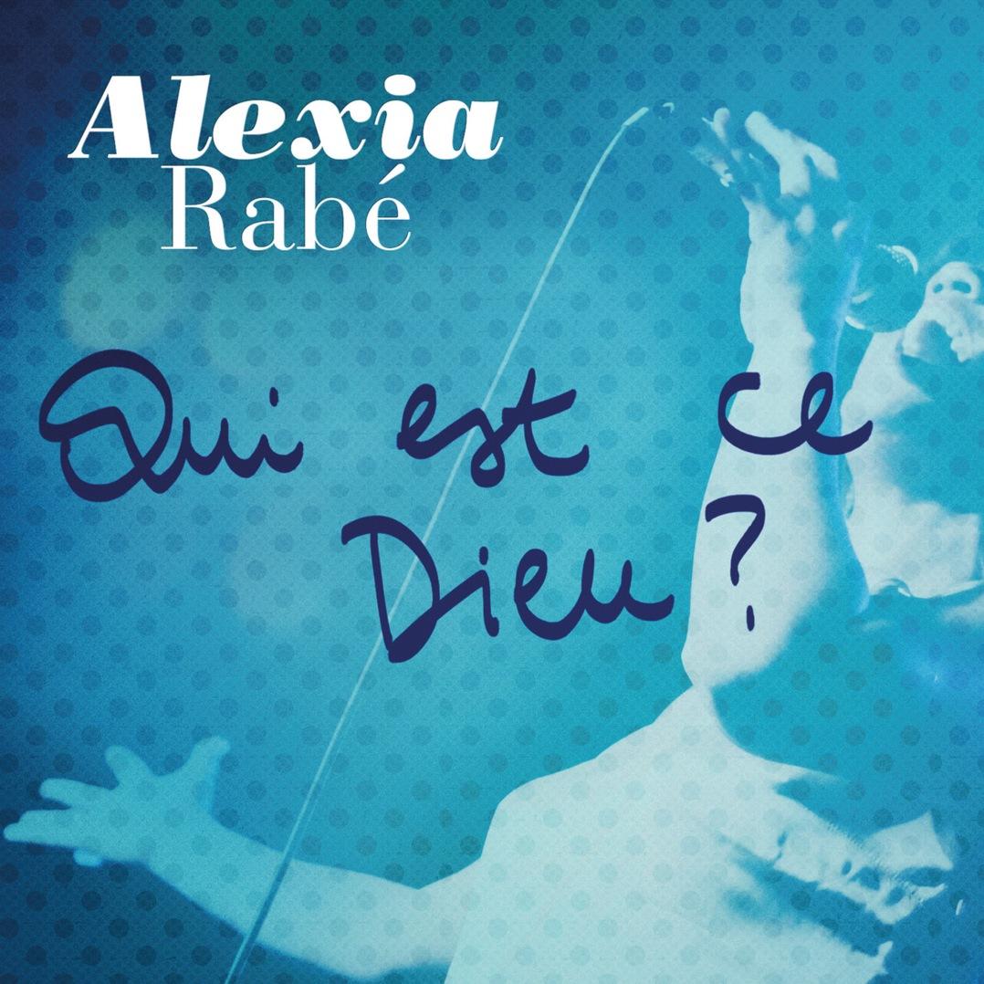 Alexia-Rabe-Qui-est-ce-Dieu.jpg